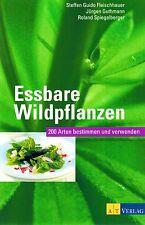 Selbstversorgung Natur: Essbare Wildpflanzen! Bestimmungsbuch, viele Farbfotos!