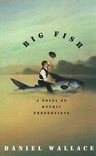 Big Fish : A Novel of Mythic Proportions by Wallace, Daniel-ExLibrary