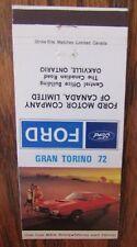 1972 FORD GRAND TORINO CAR DEALER: OAKVILLE, ONTARIO -JL9