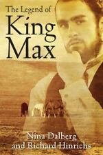 The Legend of King Max (Paperback or Softback)