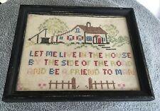 Vintage Cross Stitch Sampler Framed Motto/Cottage~Let Me Live In The House.