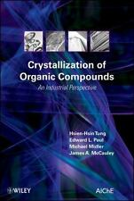 CRYSTALLIZATION OF ORGANIC COMPOUNDS AN INDUSTRIAL PERSPECTIVE