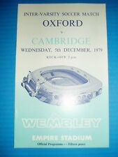 1979 OXFORD University v CAMBRIDGE Uni Inter Varsity Football Programme WEMBLEY