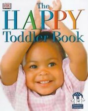 The Happy Toddler Book (The happy baby book) by  Caroline Greene