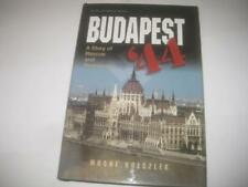 Budapest '44: Rescue and Resistance, 1944-1945 by Moshe Holczler