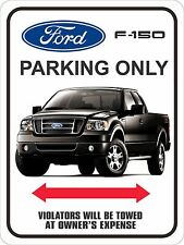 "Ford F-150 Parking Sign 9"" x 12"""