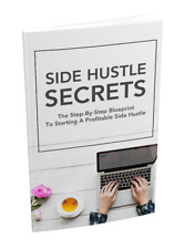 Side Hustle Secrets Ebook $0.99