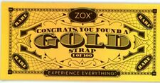ZOX Gold Strap Card Collect and Redeem 5 For An Amazing Surprise - GOLDEN TICKET