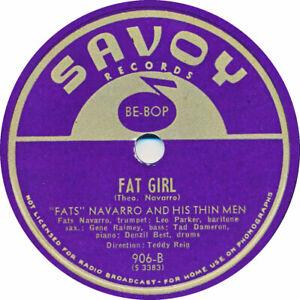 78 RPM - Fats Navarro / Be Bop Buddies - Fat Girl / A Bar a Second - 1947
