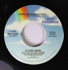 Rock 45 Elton John - Rope Around A Fool / I Don'T Wanna Go On With You Like That