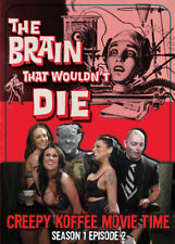The Brain That Wouldn't Die Creepy Koffee Movie Time Horror Host Show Comedy
