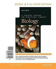 A Short Guide to Writing about Biology, Books a la Carte Edition (9th Edition)