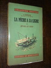 LA PÊCHE A LA LIGNE - 1 - Pêche au coup - A. Andrieux 1950
