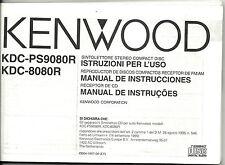 Manual de instructicciones istruzioni per l'uso KENWOOD KDC-PS9080R KDC-8080E