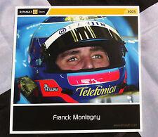 FRANCK MONTAGNY FORMULA 1 RENAULT 2005 TEAM POST CARD SET DRIVER 15cm x 15cm R25