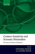 Context-Sensitivity and Semantic Minimalism : New Essays on Semantics and...