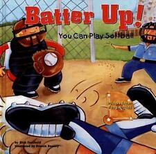 Batter Up!: You Can Play Softball (Game Day)-ExLibrary