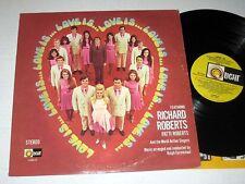 RICHARD ROBERTS, PATTI ROBERTS & WORLD ACTION SINGERS Love Is LIGHT NM/NM-