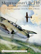 Book - Messerschmitt Bf 110: Bombsights over England: Erprobungsgruppe 210
