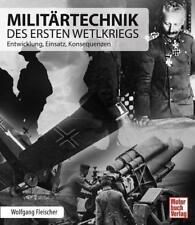 Militärtechnik des Ersten Weltkriegs von Wolfgang Fleischer (2014, Gebundene Ausgabe)