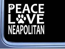 "Neapolitan Mastiff Peace Love L625 Dog Sticker 6"" decal"