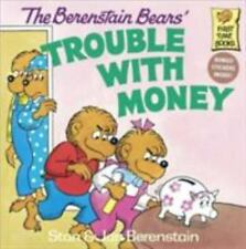 First Time Books(R): The Berenstain Bears' Trouble with Money by Jan...