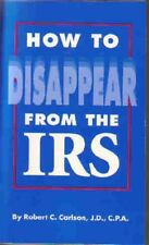 B000EM2NFE How to Disappear from the IRS