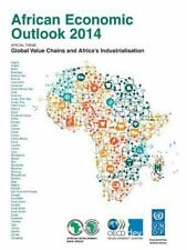 African Economic Outlook 2014 : Global Value Chains and Africa's...