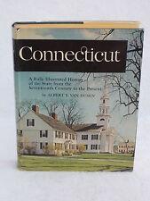 Van Dusen CONNECTICUT : A FULLY ILLUSTRATED HISTORY Random House 1961