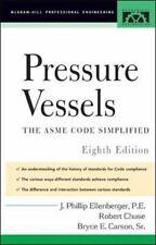 Pressure Vessels : ASME Code Simplified, J. Phillip Ellenberger