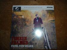 PISTOL PETE WEARN: Timber Framed: SEALED NEW CD 2017