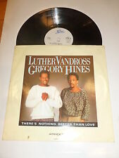 """LUTHER VANDROSS & GREGORY HINES - Ther's nothing better than love - 1986 UK 12"""""""