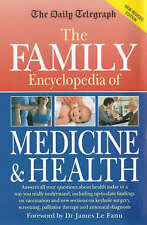 The Daily Telegraph: Family Encyclopedia of Medicine & Health: New, revised edit