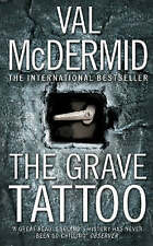 The Grave Tattoo, McDermid, Val, Used; Good Book