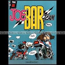 BD Moto ★ JOE BAR TEAM ★ Tome 2 (Bar2 / Fane) - Editions Vents d'Ouest (1993)