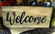Welcome - Rustic Primitive Wood Sign - Farmhouse Decor - Hand Painted