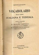O17 Vocabolario delle lingue Italiana tedesca Grunwald gatti S. Belforte 3a ediz