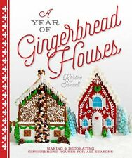 A Year of Gingerbread Houses Making and Decorating Gingerbread Houses(Paperback)