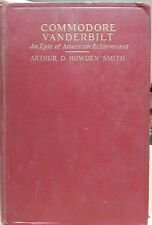 1927 COMMODORE VANDERBILT by Arthur Smith EPIC OF AMERICAN ACHIEVEMENT First Ed.