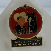Home of TOM MIX Lions Club 1987 DuBois PA Souvenir Pin Button