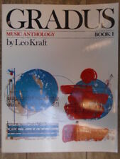 Gradus an Integrated to Harmony Counterpoint and Analysis: Gradus 1 by Kraft, L.