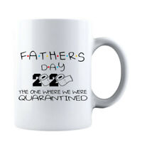 Funny Fathers Day 2020 Quarantined Gift for Father Dad Parody Coffee Mug Daddy