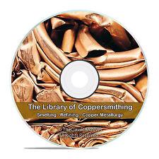 CopperSmithing Copper Smelting Refining Hydro Electro Metallurgy Mining CD V70