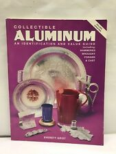 Collector ALUMINUM Identification BOOK Value Guide Hammered Wrought Forged Cast