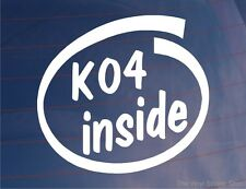 K04 INSIDE Novelty Turbo Sports Car/Van/Window/Bumper Vinyl Sticker/Decal
