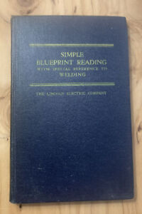 Vintage 1942 Blueprint Reading Hard cover Manual Welding Lincoln Electric