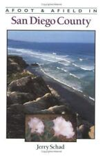 Afoot & Afield in San Diego (Afoot & Afield), Jerry Schad, Good Book