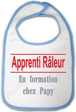 Bavoir Bleu Bébé Apprenti Raleur en formation chez Papy - Humour