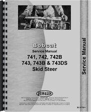 Bobcat Skid Steer Loader Service Manual 741 742 742b 743 743b 743ds Bc S 741