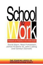 School To Work: Research On Programs In The United States (Stanford Series on Ed